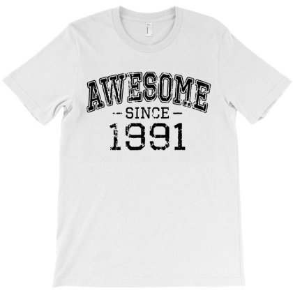 Awesome Since 1991 Vintage Style Born In 1991 T-shirt Designed By Ainazee Tees