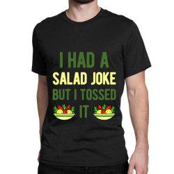 Funny Salad Classic T-shirt Designed By Adamharfii
