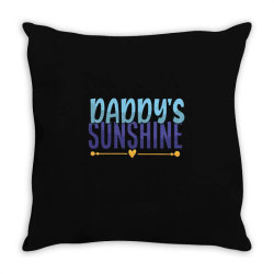 daddy's sunshine Throw Pillow | Artistshot