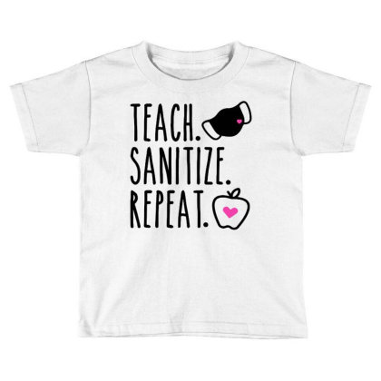 Teach Sanitize Repeat Cute Teacher Mask Funny Toddler T-shirt Designed By Creative Tees