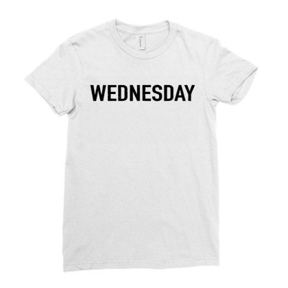 Days Of The Week 'wednesday' Distressed Ladies Fitted T-shirt Designed By Ainazee Tees