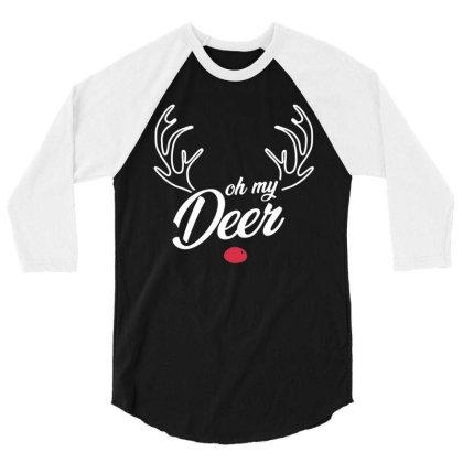 Trendy Oh My Deer Christmas Premium 3/4 Sleeve Shirt Designed By Creative Tees