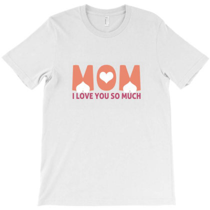 I Love You So Much T-shirt Designed By Akin