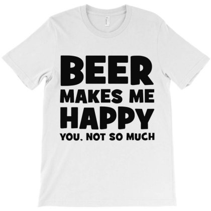 Beer Makes Me Happy  Dark T-shirt Designed By Blqs Apparel