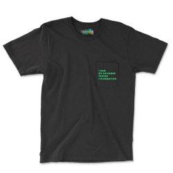 Funny Sayings, I Had My Patience Tested I'm Negative Pocket T-shirt Designed By Bakari10