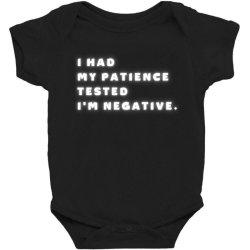 Funny Saying, I Had My Patience Tested I'm Negative Baby Bodysuit Designed By Bakari10