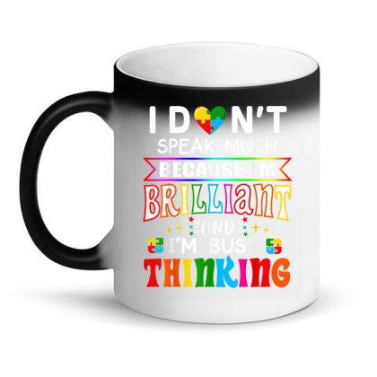 I Dont Speak Much Brilliant Autism Autistic Magic Mug Designed By Amber Petty