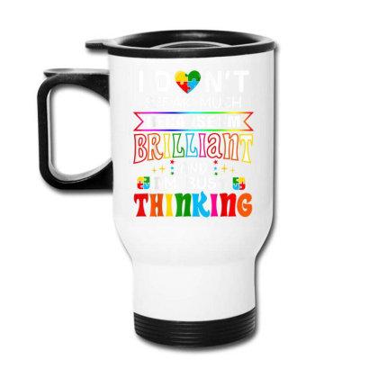 I Dont Speak Much Brilliant Autism Autistic Travel Mug Designed By Amber Petty