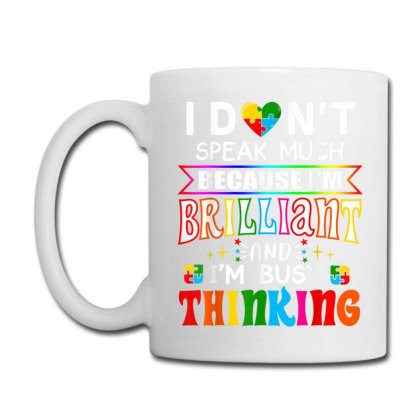 I Dont Speak Much Brilliant Autism Autistic Coffee Mug Designed By Amber Petty