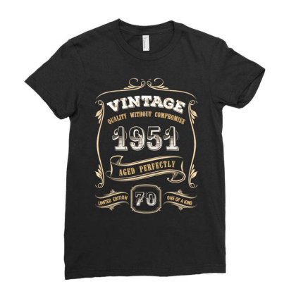 70th Birthday Gift Gold Vintage 1951 Aged Perfectly Essential T Shirt Ladies Fitted T-shirt Designed By Home12