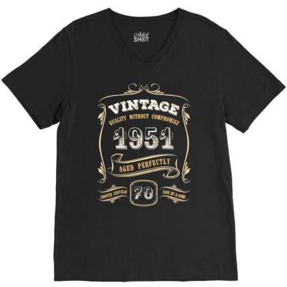 70th Birthday Gift Gold Vintage 1951 Aged Perfectly Essential T Shirt V-neck Tee Designed By Home12