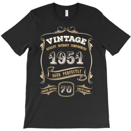70th Birthday Gift Gold Vintage 1951 Aged Perfectly Essential T Shirt T-shirt Designed By Home12