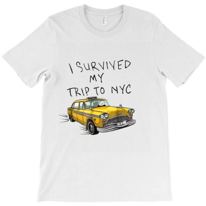 I Survived My Trip To Nyc T-shirt Designed By Time5803