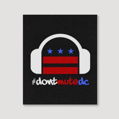 #dontmutedc Don't Mute Dc Portrait Canvas Print Designed By Meganphoebe