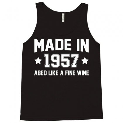 Made In 1957 Aged Like A Fine Wine Tank Top Designed By Sabriacar