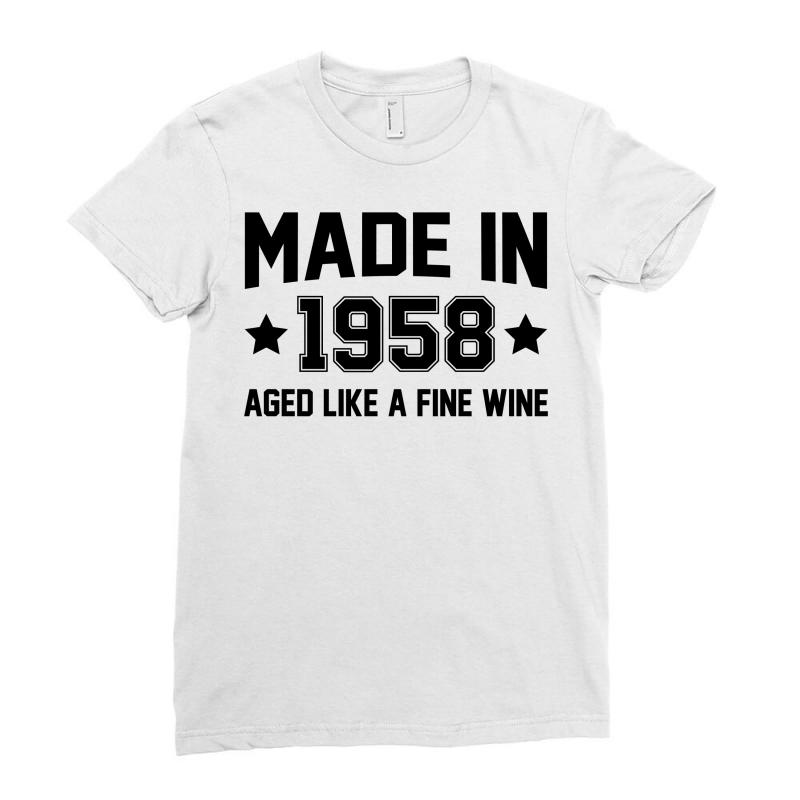Made In 1958 Aged Like A Fine Wine Ladies Fitted T-shirt | Artistshot
