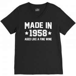 Made In 1958 Aged Like A Fine Wine V-Neck Tee | Artistshot