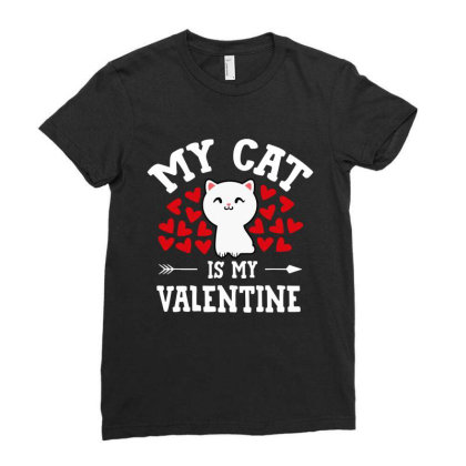 My Cat Is My Valentine Cute Valentine's Day Cat Lover Ladies Fitted T-shirt Designed By Mirazjason