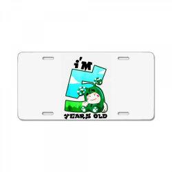 i'm 5 years old birthday License Plate | Artistshot