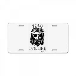 funny jesus easter yolo jk brb License Plate   Artistshot