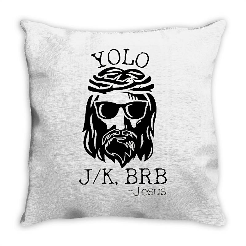 Funny Jesus Easter Yolo Jk Brb Throw Pillow   Artistshot