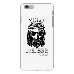 funny jesus easter yolo jk brb iPhone 6 Plus/6s Plus Case | Artistshot
