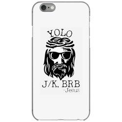 funny jesus easter yolo jk brb iPhone 6/6s Case | Artistshot