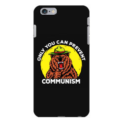 only you can prevent communism camping bear iPhone 6 Plus/6s Plus Case | Artistshot