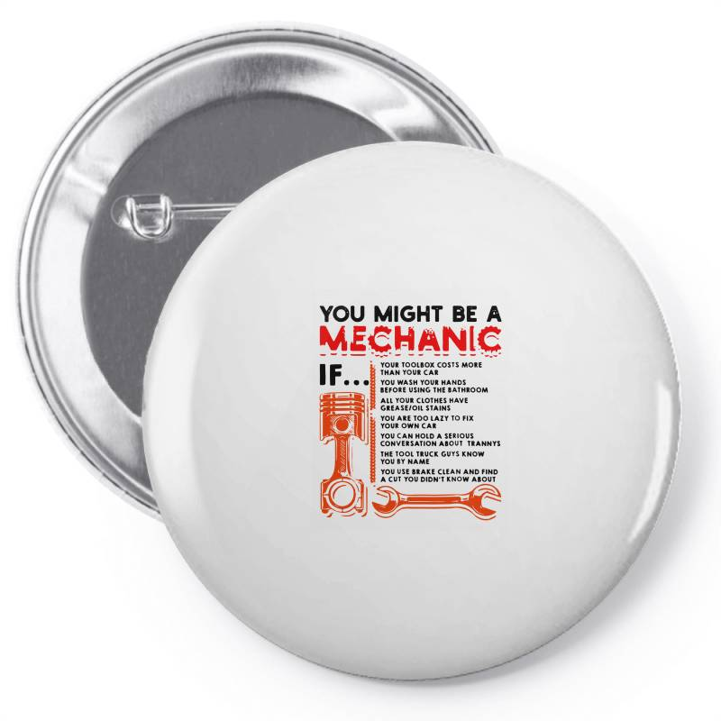 You Might Be A Mechanic Pin-back Button | Artistshot
