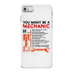 you might be a mechanic iPhone 7 Case | Artistshot