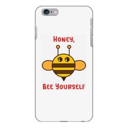 honey, bee yourself iPhone 6 Plus/6s Plus Case | Artistshot