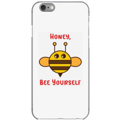honey, bee yourself iPhone 6/6s Case | Artistshot