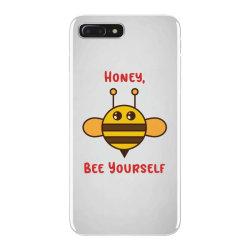 honey, bee yourself iPhone 7 Plus Case | Artistshot