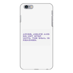Arise, Awake and do not stop until the goal is reached. iPhone 6 Plus/6s Plus Case | Artistshot
