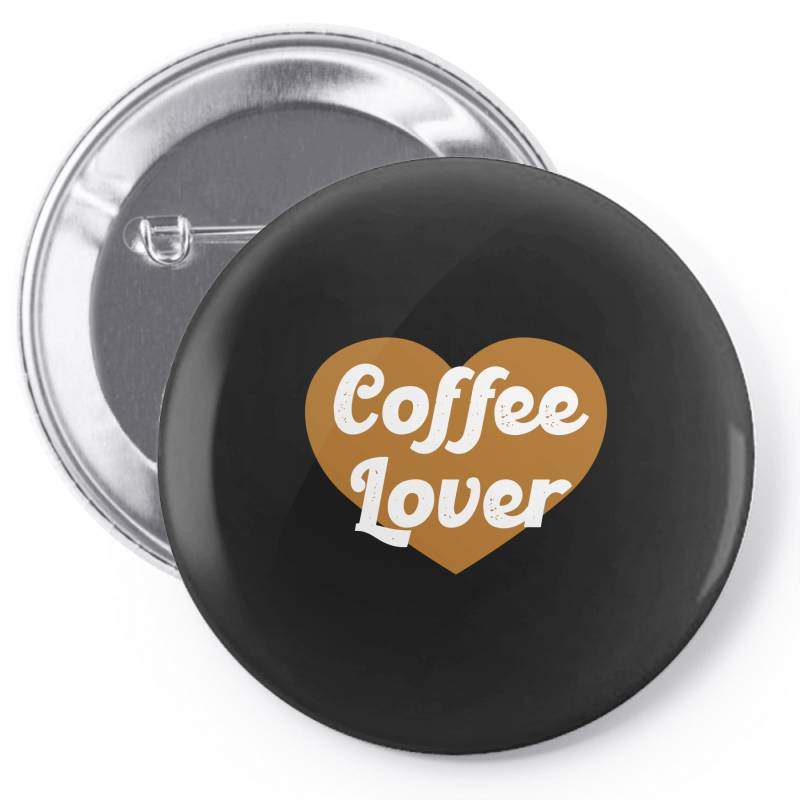 Coffee Lover Pin-back Button | Artistshot