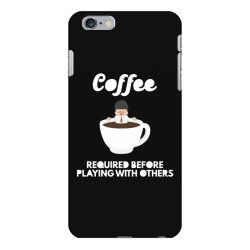 coffee before playing iPhone 6 Plus/6s Plus Case | Artistshot