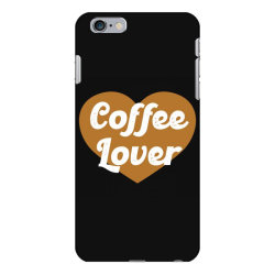 coffee lover iPhone 6 Plus/6s Plus Case | Artistshot