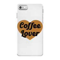 coffee lover iPhone 7 Case | Artistshot