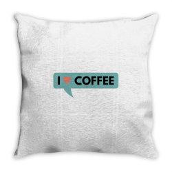 i love coffee Throw Pillow   Artistshot