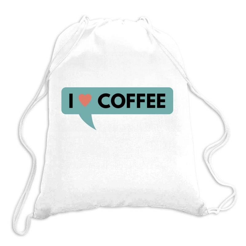 I Love Coffee Drawstring Bags   Artistshot