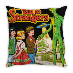 don not &x27  talk to strangers classic t shirt Throw Pillow | Artistshot