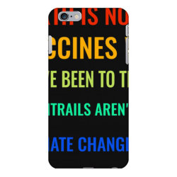 earth is not flat! vaccines work! we&x27;ve been to the moon! chemtrai iPhone 6 Plus/6s Plus Case | Artistshot