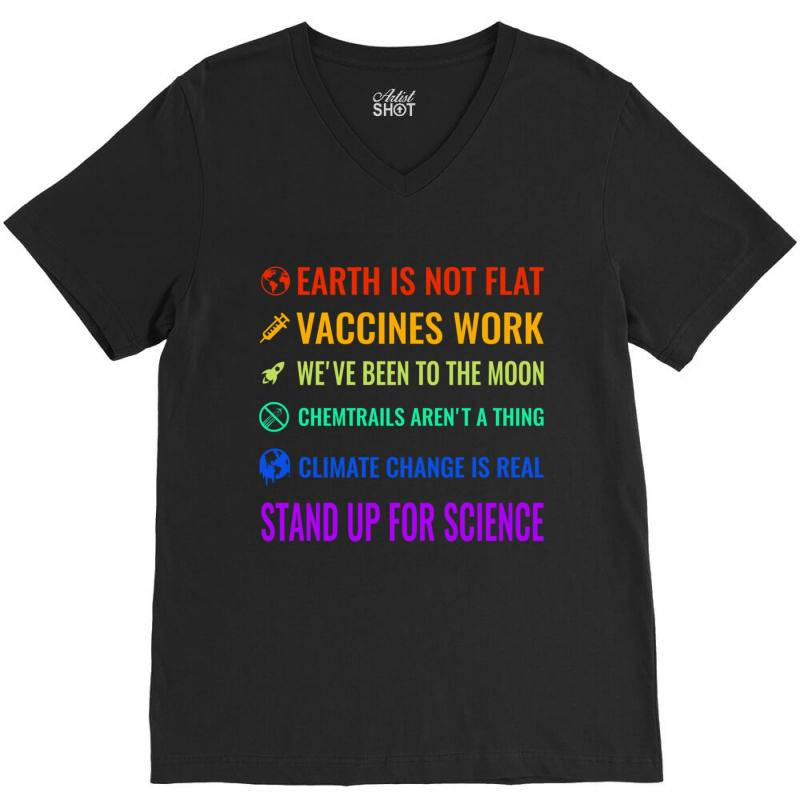 Earth Is Not Flat! Vaccines Work! We&x27;ve Been To The Moon! Chemtrai V-neck Tee | Artistshot
