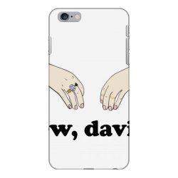 ew, david   schitt&x27;s creek classic t shirt iPhone 6 Plus/6s Plus Case | Artistshot