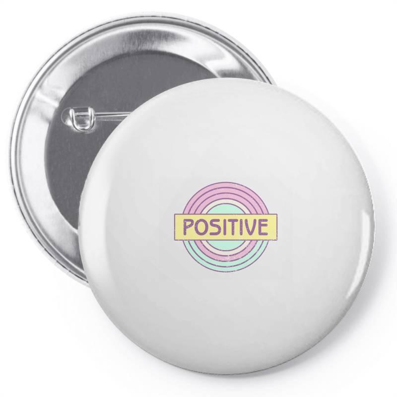 Positive Pin-back Button   Artistshot