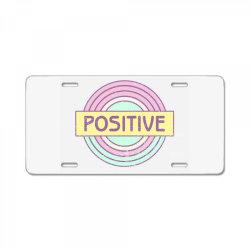 Positive License Plate | Artistshot