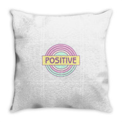 Positive Throw Pillow   Artistshot