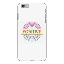 Positive iPhone 6 Plus/6s Plus Case   Artistshot