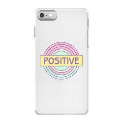 Positive iPhone 7 Case   Artistshot