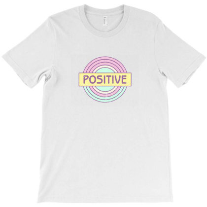 Positive T-shirt Designed By Akin